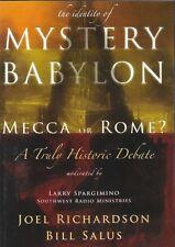 THE IDENTITY OF MYSTERY BABYLON - MECCA OR ROME? Joel Richardson & Bill Salus