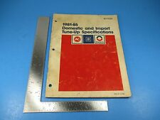 1981-85 Domestic & Import Tune-Up Specifications Manual SD-100A AC GM Delco