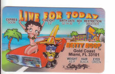 BETTY BOOP card Drivers License LIVE FOR TODAY Gold Coast Miami Florida FL