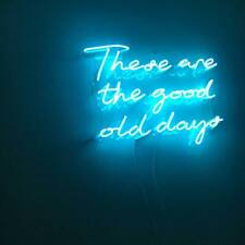 These Are The Good Old Days Neon Sign Acrylic Light Open Bar With Dimmer