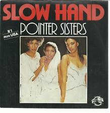 45 TOURS  2 TITRES  / POINTER SISTERS   SLOW HAND      A5
