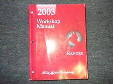 2003 FORD RANGER TRUCK Service Shop Repair Workshop Manual BRAND NEW 2003