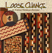 LOOSE CHANGE Kansas Troubles Quilters Fast Easy Pre-cuts Layered Quilt NEW BOOK
