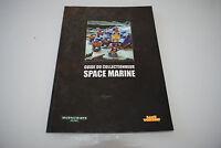 Livre WARHAMMER 40K GUIDE DU COLLECTIONNEUR SPACE MARINE (Version Française)