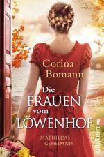 Die Frauen vom Löwenhof - Mathildas Geheimnis von Corina Bomann (2018, Taschenbuch)