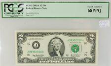 1938-J 2003A $2 Federal Reserve Note PCGS 68 PPQ SUPER GEM Bill 151782