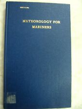 Meteorology for Mariners hc HMSO incl. Maps 1980 c20