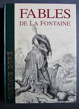 FABLES DE LA FONTAINE GUSTAVE DORE RELIE ILLUSTRE ARS MUNDI 1996