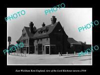OLD POSTCARD SIZE PHOTO EAST WICKHAM KENT ENGLAND LORD KITCHENER TAVERN c1930