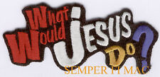 WHAT WOULD JESUS DO? CHRISTIAN IRON ON HAT PATCH GOD SO LOVED...JESUS PIN UP WOW