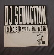 "Vinilo SG 7"" 45 rpm DJ SEDUCTION HARDCORE HEAVEN YOU AND ME -  Record"