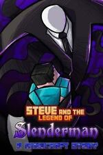 Steve and the Legend of Slenderman by World of World of Minecraft (2014,...