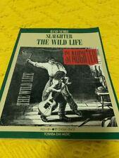 slaughter the wild life guitar song book japan Sleeze Hard Rock