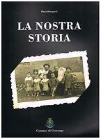 La nostra storia - Elena Strengacci - Comune di Grezzago (Milano) 1999