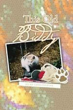 This Old Biddy by Irene Constantine (2014, Paperback)