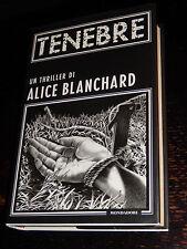 TENEBRE Alice Blanchard Mondadori 1999 prima edizione thriller RILEGATO