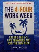 THE 4-HOUR WORK WEEK by Timothy Ferriss (Escape the 9-5/New York Times BS) BOOK