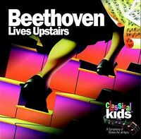 Classical Kids - Beethoven Lives Upstairs [CD]