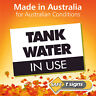 Australian Made - Tank Water in Use - 150 x 100mm - Aluminium Metal, Tin Sign