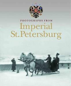 St Petersburg Photographs from Imperial by  Elizaveta Shelaeva - Paperback 2013