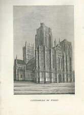 1849 CATTEDRALE DI WELLS copperplate Pomba Ed. Cathedral St. Andrew  Mendip