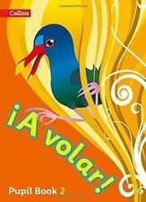 A volar Pupil Book Level 2: Primary Spanish for the Caribbean by HarperCollins