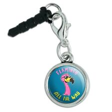 Flamingo All the Way Funny Humor Mobile Cell Phone Headphone Jack Charm