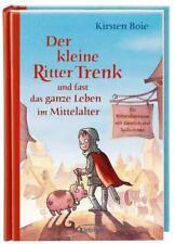 Der kleine Ritter Trenk und fast das ganze Leben im Mittelalter / Der kleine Ri…