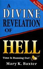 A Divine Revelation Of Hell by Mary Baxter FREE SHIPPING paperback book religion