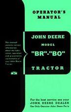 John Deere Models BR - BO Tractor Operators Manual