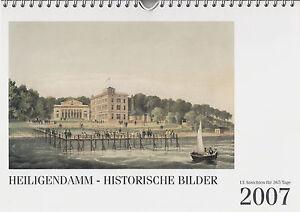 Kalender Heiligendamm - Historische Bilder / 13 Ansichten für 365 Tage / 2007