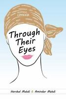 Through Their Eyes (Paperback or Softback)