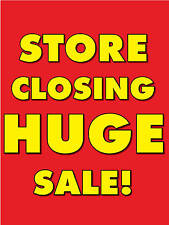 "Store Closing Huge Sale Retail Display Sign, 18""w x 24""h"