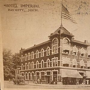 Hotel Imperial Postcard 1909 Vintage Bay City MI