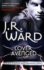 Lover Avenged by J. R. Ward (Paperback, 2010)