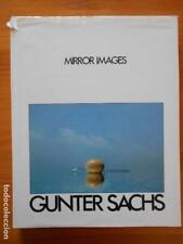 MIRROR IMAGES - GUNTER SACHS - TAPA DURA (EN INGLES) (8V)