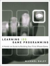 Learning iOS Game Programming: A Hands-On Guide to Building Your First iPhone Ga