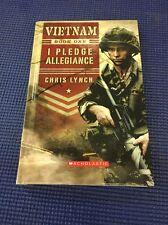 Vietnam Book One I Pledge Allegiance by Chris Lynch
