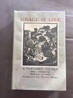 """1935 1ST EDITION """"GRACE O' LIFE"""" MARGARET HOLDEN FICTION HARDBACK BOOK"""