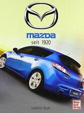 Mazda seit 1920 von Joachim Kuch | Buch | Zustand sehr gut