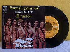 "TABASCO -PARA TI, PARA MI / ES AMOR- MEXICAN 7"" SINGLE PS PROMO STAMPED BALADA"