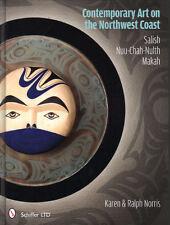 Contemporary Art on the Northwest Coast: Salish, Nuu-chah-nulth, Makah