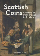 Scottish Coins - A history of small change in Scotland