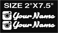 x2 CUSTOM INSTAGRAM USERNAME PERSONALIZED STICKER DECAL VINYL JDM EURO  7.5""