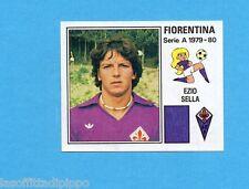PANINI CALCIATORI 1979/80-Figurina n.107- SELLA - FIORENTINA -Recuperata