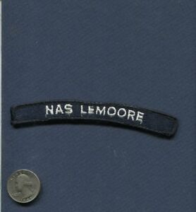NAS Naval Air Station LEMOORE NAVY Enlisted Uniform Squadron Base Rocker Patch