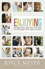 Enjoying Where You Are On The Way - Acceptable - Meyer, Joyce - Paperback
