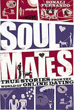 New, Soulmates: True stories from the world of online dating, Sonali Fernando, B
