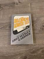 Erle Stanley Gardner: The Blonde in Lower Six + 3 Short Novels FIRST EDITION HC