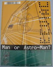 MAN OR ASTROMAN? EEVIAC Operational Index .... Poster TOUCH AND GO